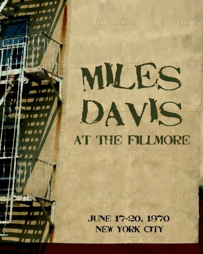 Check Out These Awesome Miles Davis At The Fillmore Posters